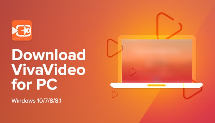 VivaVideo for PC