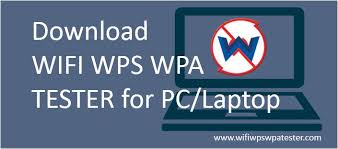 WPS WPA TESTER for PC Window 7/8/10 Download now latest version