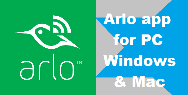 An Easy Guide to Download Arlo on Your Computer