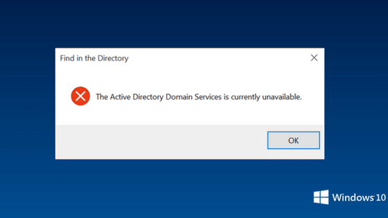 The Active Directory Domain Services is Currently Unavailable: Easy Fixes