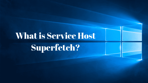 How to Disable Service Host SuperFetch: High CPU Usage Fix