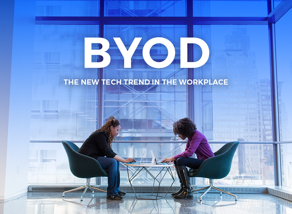BYOD: The New Tech Trend in the Workplace