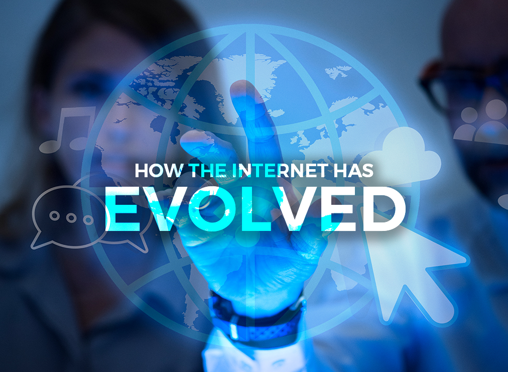 History of Technology: How the Internet Has Evolved
