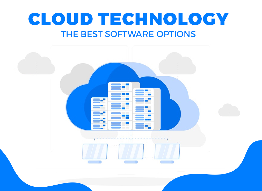 Cloud Technology: The Best Software Options