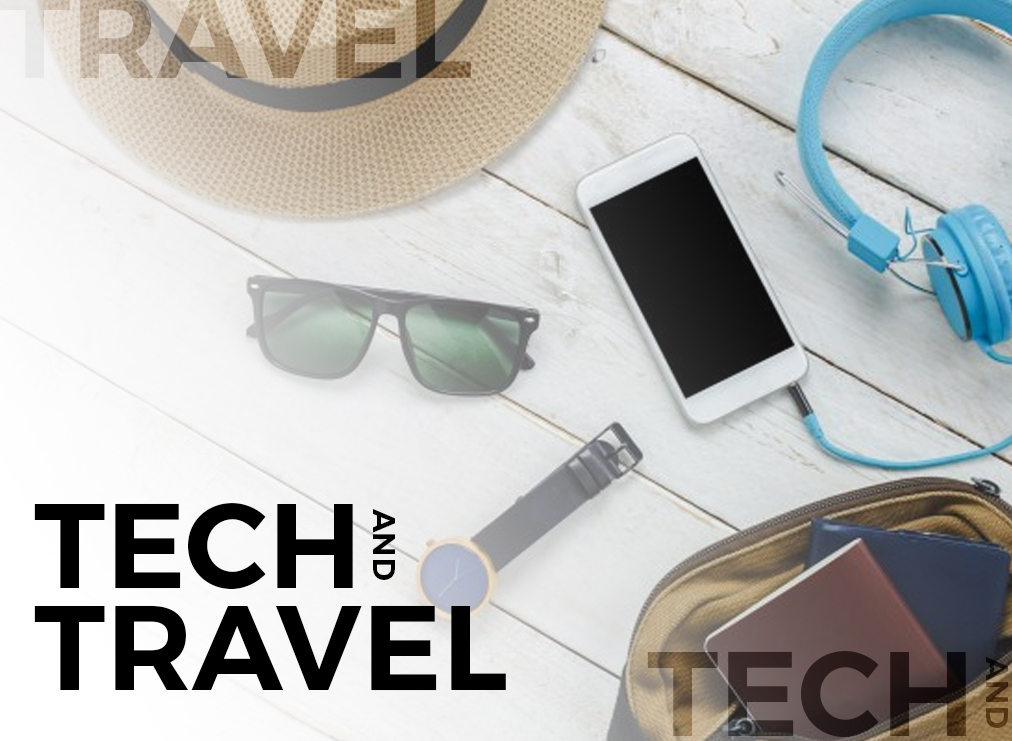 The Important Relationship of Tech and Travel