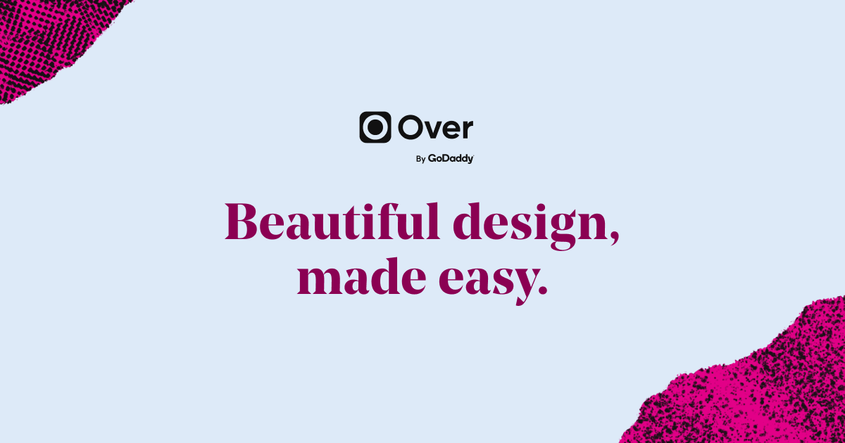 Create Unique Content with the Over Design App